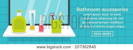 Bathroom accessories banner horizontal concept. Flat illustration of bathroom accessories banner horizontal vector concept for web design