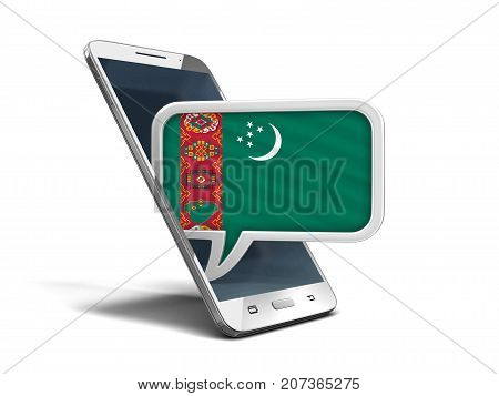 3d Illustration. Touchscreen smartphone and Speech bubble with Turkmenistan flag. Image with clipping path