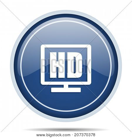 Hd display blue round web icon. Circle isolated internet button for webdesign and smartphone applications.