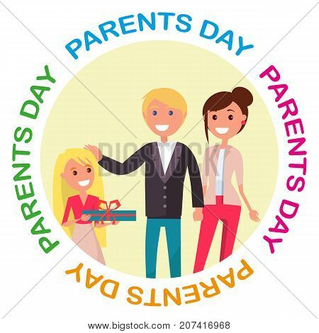 Poster of happy family vector illustration of young daughter congratulating her cheerful mother and joyful father on occasion of Parents Day