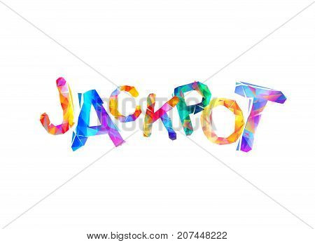 Jackpot! Vector inscription of triangular letters on white background