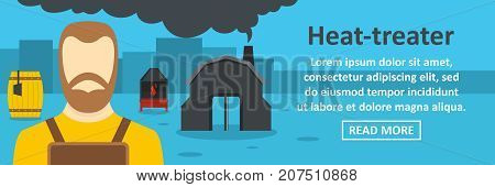 Heat treater banner horizontal concept. Flat illustration of heat treater banner horizontal vector concept for web design
