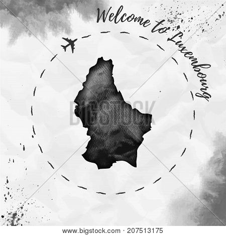 Luxembourg Watercolor Map In Black Colors. Welcome To Luxembourg Poster With Airplane Trace And Hand
