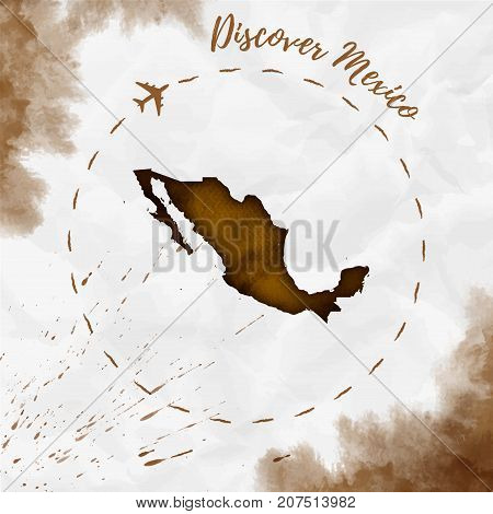 Mexico Watercolor Map In Sepia Colors. Discover Mexico Poster With Airplane Trace And Handpainted Wa