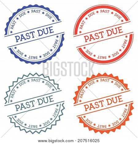 Past Due Badge Isolated On White Background. Flat Style Round Label With Text. Circular Emblem Vecto
