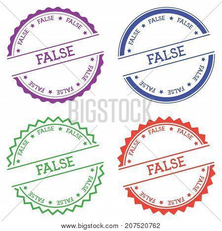 False Badge Isolated On White Background. Flat Style Round Label With Text. Circular Emblem Vector I