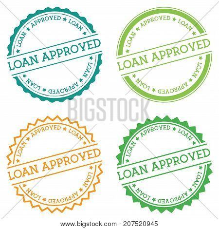 Loan Approved Badge Isolated On White Background. Flat Style Round Label With Text. Circular Emblem