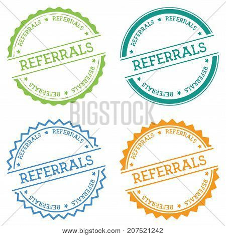 Referrals Badge Isolated On White Background. Flat Style Round Label With Text. Circular Emblem Vect