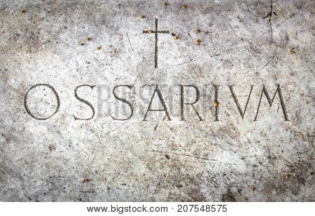 Ossuary cemetery with the engraving in Latin
