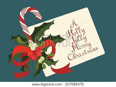 Christmas and holiday season card design with hand lettered greeting A Happy Joyful Merry Christmas and candy cane. Rich decorated with a candy cane in bouquet of Mistletoe and Holly berry plant