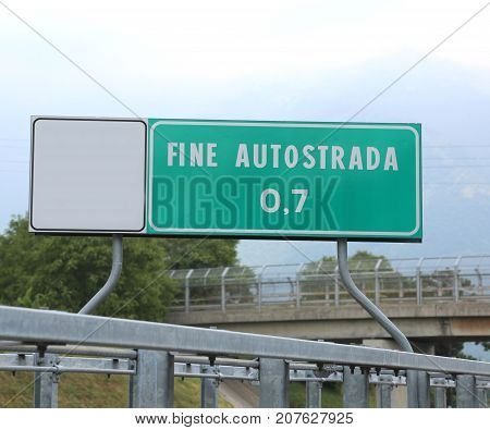 Road Sign Indicating The End Of The Freeway In Italy Fine Autost