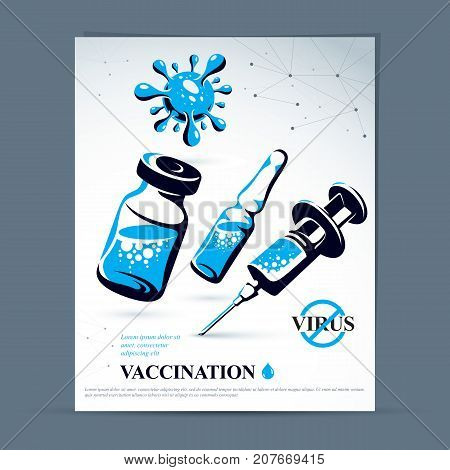 Get vaccinated advertising poster. Vector graphic illustration of medical bottle ampoule with medicine and syringe for injections.