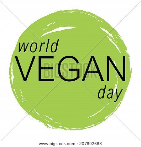 Vegan day vector colorfull illustration. Circle image good for bio, ecology, organic logos, icons, labels, tags, signs for cafe, restaurants, products packaging etc.
