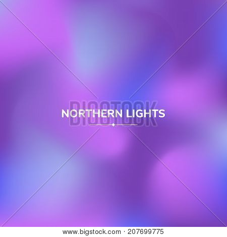 Fluid colors background, square blurred background, purple, blue, gradient, vector illustration. White text - northern lights