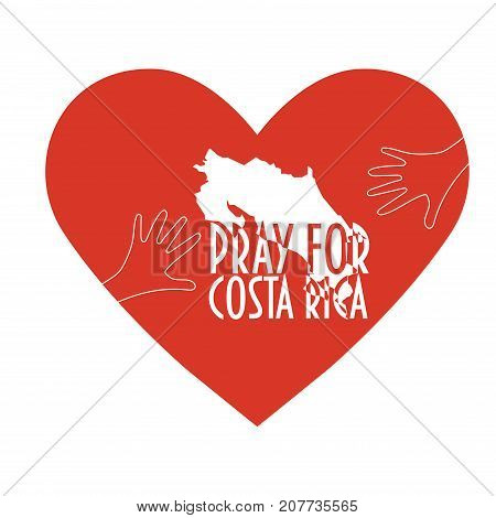 Pray for Costa Rica Vector Illustration. Great as donate or help icon. Heart, map and text: Pray for Costa Rica. Support illustration for volunteering work during Hurricane Nate, floods and landfalls.