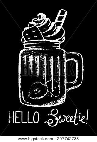 Dessert and lettering white chalk on black vector illustration. Creamy dessert in glass. Tasty dessert with cream top. Coffee drink cup. Sweet coffee drink sketch for cafe menu. Yummy dessert poster