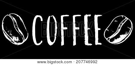 Coffee inscription and bean white chalk on black vector illustration. Coffee shop or cafe handdrawn logo. Rustic grungy lettering with roasted coffee bean. Coffee bar name or menu title. Hipster cafe