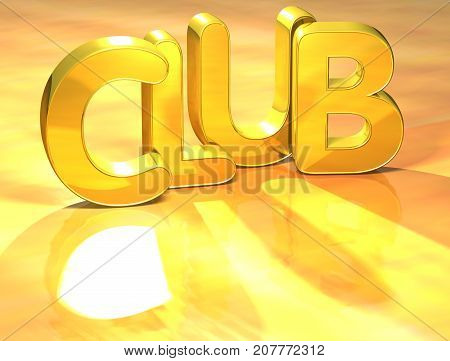 3D Gold Word Club Over Yellow Background.
