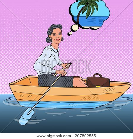 Pop Art Business Woman Floating on a Boat to the Beach Vacation. Escape from Work. Vector illustration