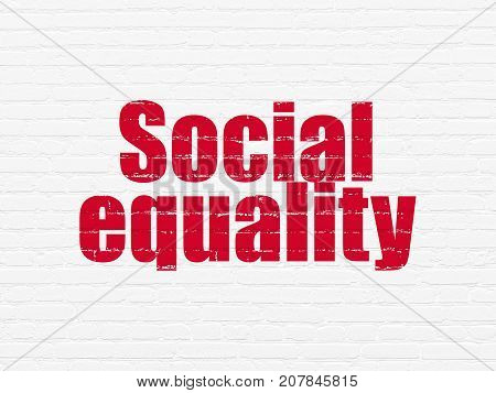 Political concept: Painted red text Social Equality on White Brick wall background