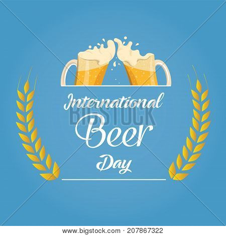 International Beer Day, August. Cheers with beer mugs conceptual illustration vector.