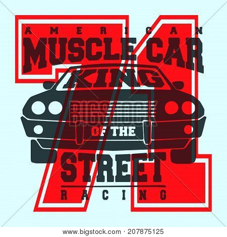 T-shirt print design. American muscle car vintage t shirt stamp. Printing and badge applique label t-shirts, jeans, casual wear. Vector illustration.