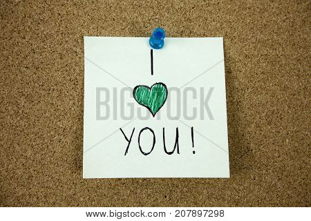 I love you message pinned on cork board Businnes concept