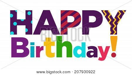 Happy Birthday greeting card text or color font lettering for gift postcard template design. Vector birthday party festive cartoon confetti letters for anniversary celebration