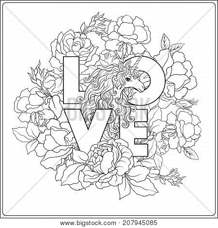 Unicorn. The composition consists of a unicorn surrounded by a bouquet of roses and word love. Outline hand drawing coloring page for adult coloring book. Stock vector.