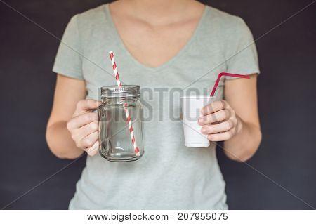 Zero Waste Concept. Use A Plastic Glass Or Mason Jar. Zero Waste, Green And Conscious Lifestyle Conc
