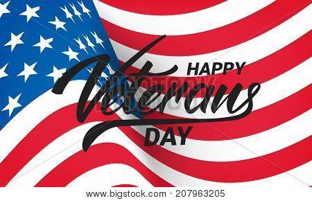 Veterans Day. Banner for USA Veterans Day celebration. Wavy USA flag and hand letetring.