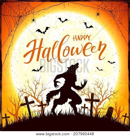 Text Happy Halloween and werewolf in cemetery on orange background with Moon. Grunge decoration with spiders in cobweb and bats, illustration.