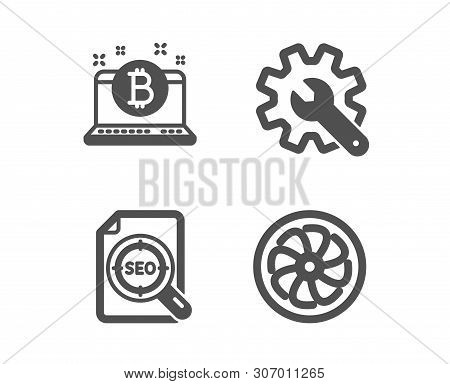 Set Of Customisation, Bitcoin And Seo File Icons. Fan Engine Sign. Settings, Cryptocurrency Laptop,