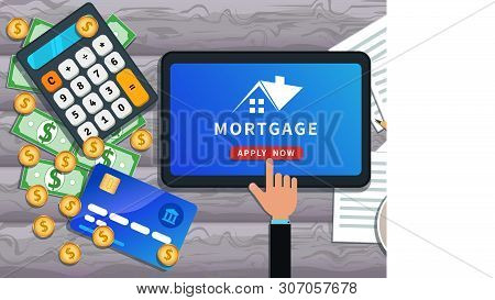 Mortgage Loan Online. Buy Real Estate, Home Mortgage. Flat Tablet With House Logo And Hand Clicking