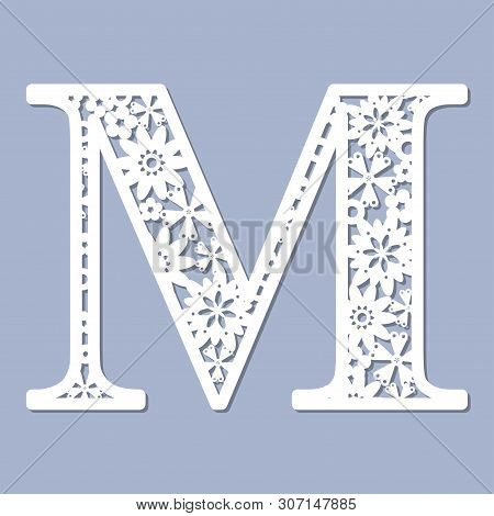 Laser Cutting Pattern. Letter M. Decorative Letters Of The Alphabet. The Initial Letters Of The Mono