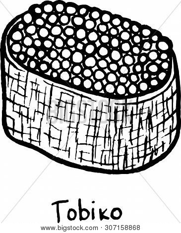 Sushi Tobiko. Sketch Illustration. Sushi With Tobiko Roe And Rice. Japanese Seafood. Vector Illustra