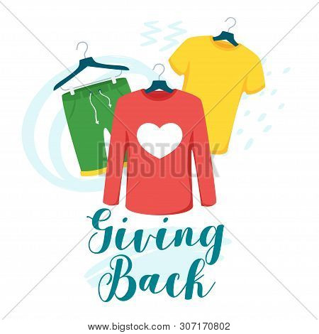 Clothes Giving Back Vector Lettering. Children And Women T-shirt, Shorts On Hangers Isolated Clipart