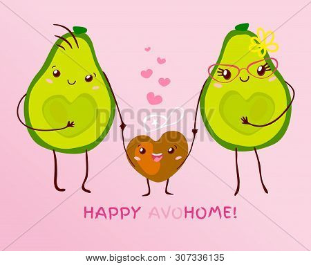 Funny Cute Couple Avocado Kawaii Family With Kid Cartoon Style. Happy Little Boy Slogan Text Happy A