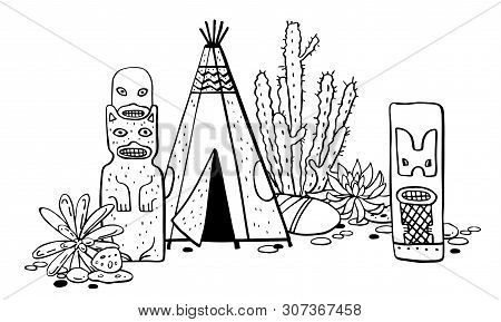 Native American Traditional Settlements. Tipi, Totem Poles And Cactuses. Vector Hand Drawn Outline D