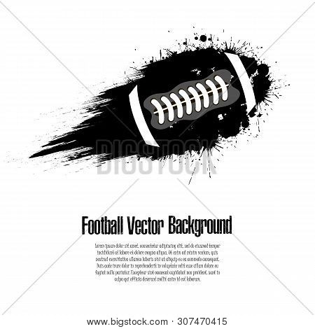 Grunge Football Background. Abstract Football Ball Made From Blots. Football Design Pattern. Vector
