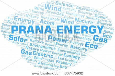 Prana Energy Word Cloud. Wordcloud Made With Text Only.