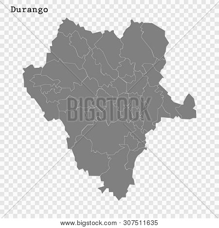 High Quality Map Of Durango Is A State Of Mexico, With Borders Of The Municipalities