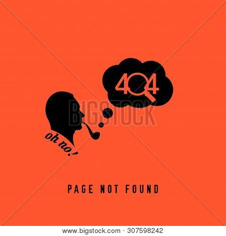 404 Page Not Found Design Template. Sherlock Holmes Smoking A Pipe. 404 Error Page Concept. Link To