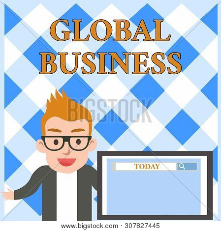 Conceptual hand writing showing Global Business. Business photo text Trade and business system a company doing across the world Male Speaker Screen with Search Tool on Screen Presentation. poster
