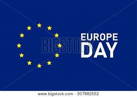 Europe Holiday. Day Of Europe. Banner Or Poster Celebration Design.