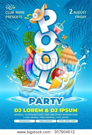 Bright And Fun Advertising Poster Template For Pool Party. Swim Ring, Beach Ball, Cocktails And Some