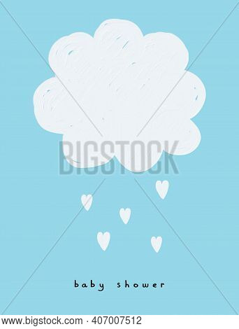 Baby Shower Card. Cute Hand Drawn Nursery Vector Print With White Fluffy Cloud And Hearts Isolated O