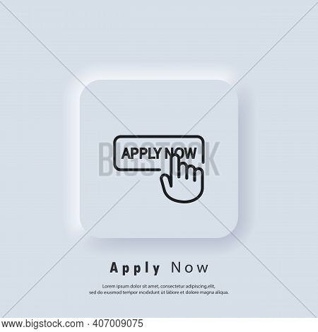 Apply Now Icon. Apply Now Button With Hand Cursor. Apply Now Logo. Vector. Ui Icon. Neumorphic Ui Ux