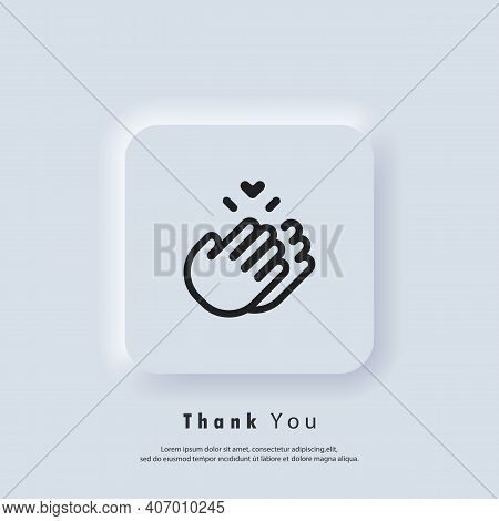 Sticker Thank You. Clapping Hands Icon. Clap, Applause Icon. Vector. Ui Icon. Neumorphic Ui Ux White