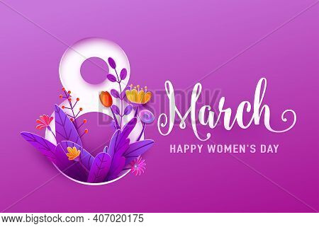 8 March, Happy Womens Day Greeting Banner Vector Illustration In 3d Paper Cut Style. Big Number Eigh